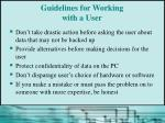 guidelines for working with a user