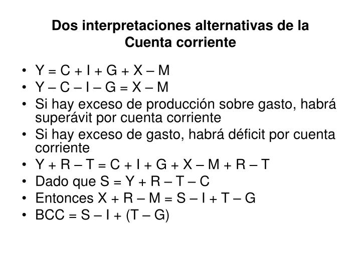 Dos interpretaciones alternativas de la