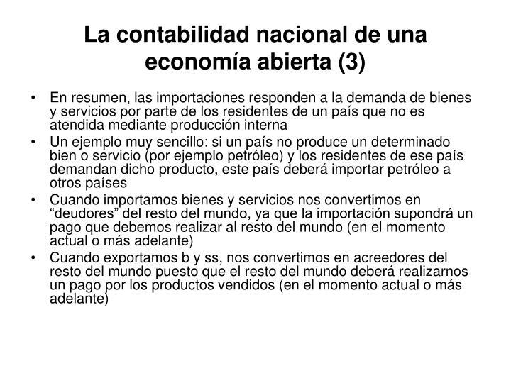 La contabilidad nacional de una economía abierta (3)
