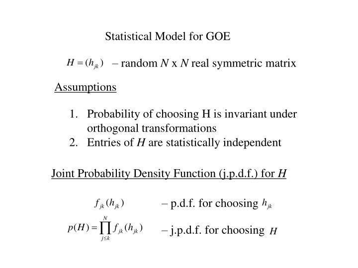 Statistical Model for GOE