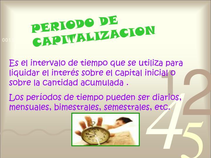 PERIODO DE CAPITALIZACION