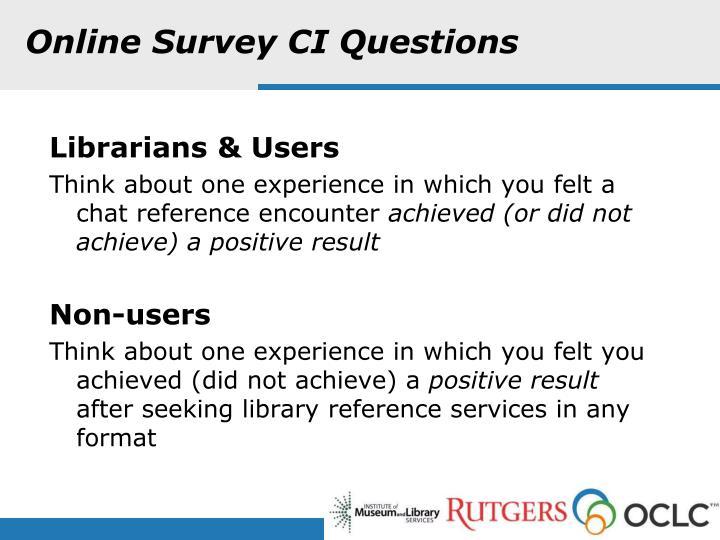 Online Survey CI Questions
