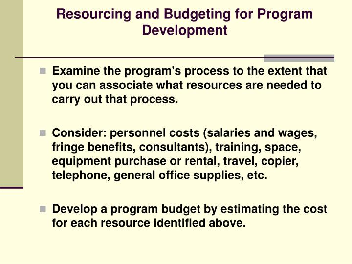 Resourcing and Budgeting for Program Development