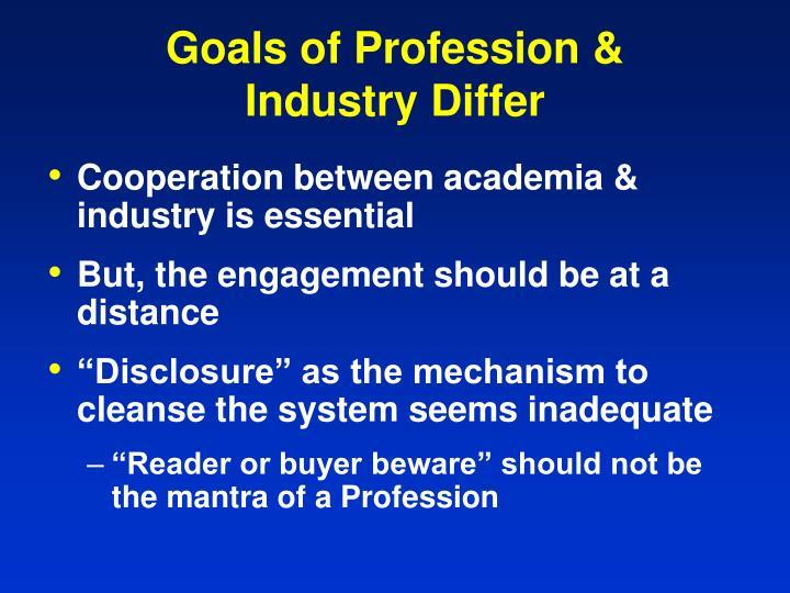 Goals of Profession &
