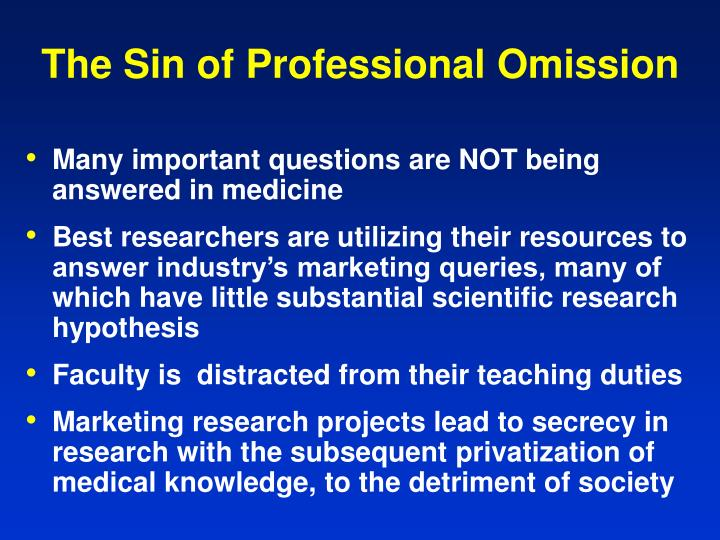 The Sin of Professional Omission