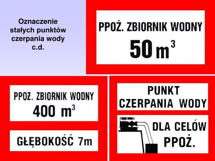Oznaczenie stałych punktów czerpania wody c.d.