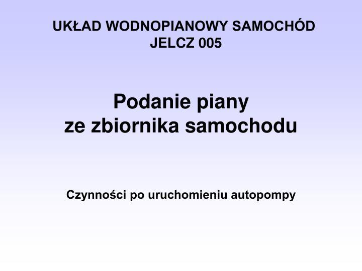 UKŁAD WODNOPIANOWY SAMOCHÓD