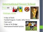 international soccer school