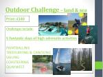 outdoor challenge land sea