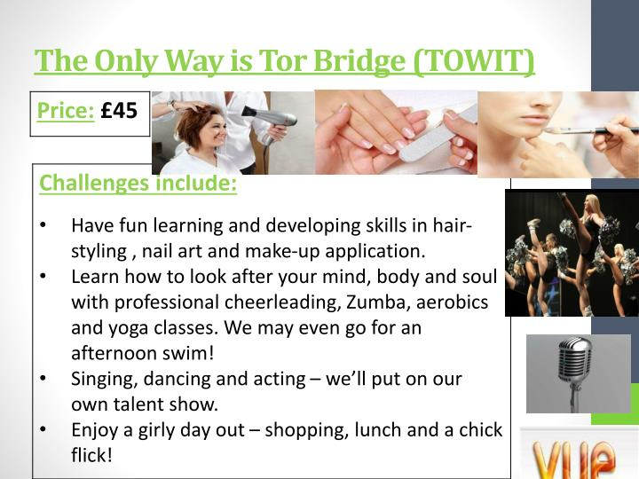 The Only Way is Tor Bridge (TOWIT)