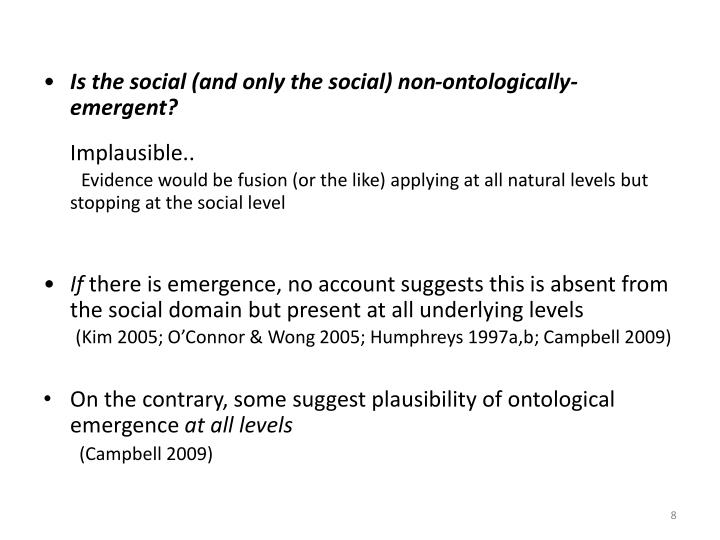 Is the social (and only the social) non-ontologically-emergent?