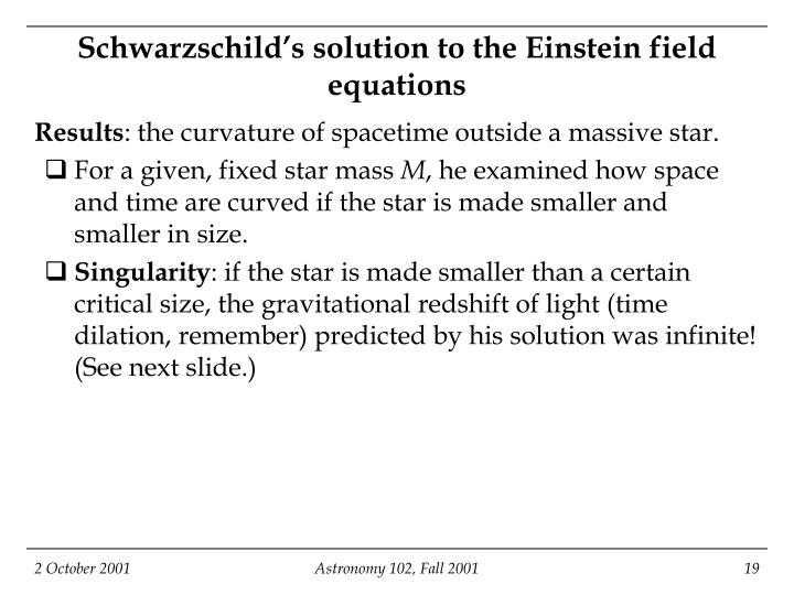Schwarzschild's solution to the Einstein field equations