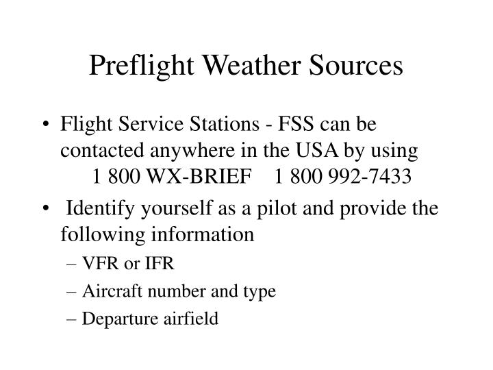 Preflight weather sources