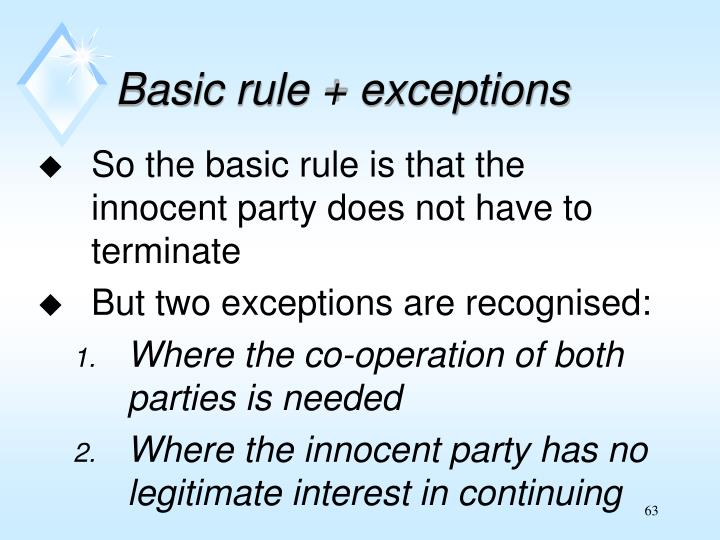 Basic rule + exceptions