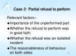 case 3 partial refusal to perform1