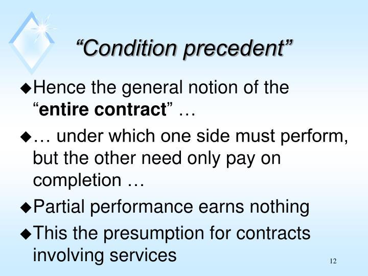 """""""Condition precedent"""""""