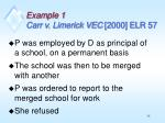 example 1 carr v limerick vec 2000 elr 57