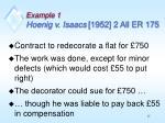 example 1 hoenig v isaacs 1952 2 all er 175