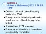 example 2 bolton v mahadeva 1972 2 all er 1332