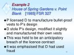 example 2 house of spring gardens v point blank 1985 fsr 327