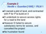 example 2 neville v guardian 1995 1 irlm 1