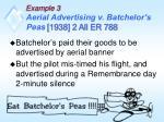 example 3 aerial advertising v batchelor s peas 1938 2 all er 788