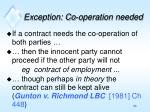 exception co operation needed