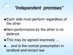 independent promises