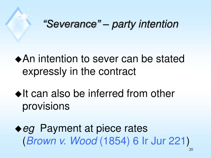 """""""Severance"""" – party intention"""