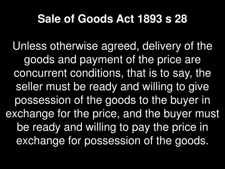 Sale of Goods Act 1893 s 28
