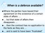 when is a defence available