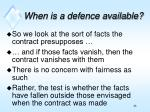 when is a defence available1