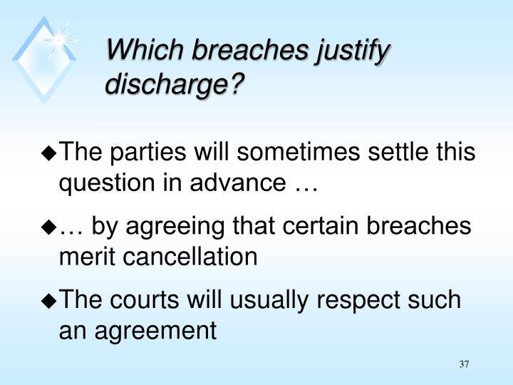 Which breaches justify discharge?