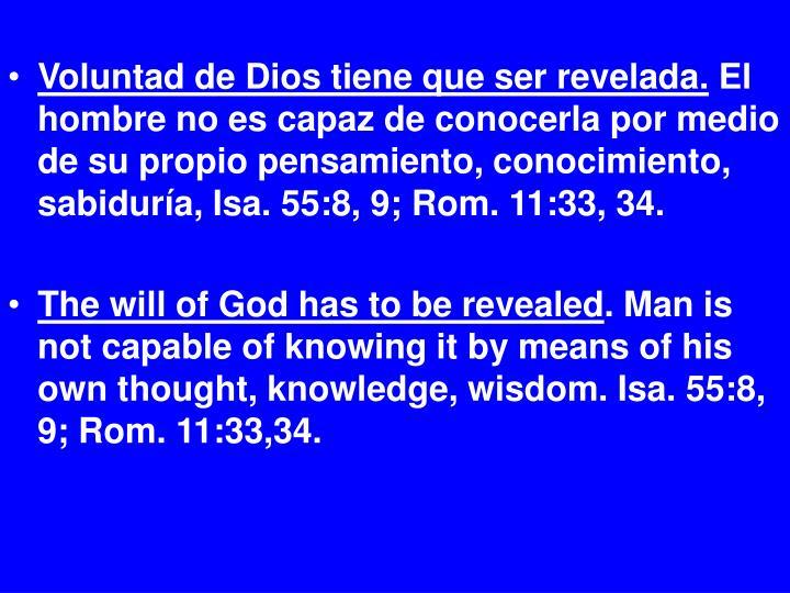 Voluntad de Dios tiene que ser revelada.