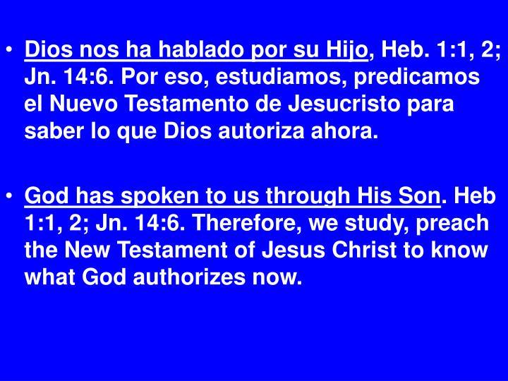 Dios nos ha hablado por su Hijo