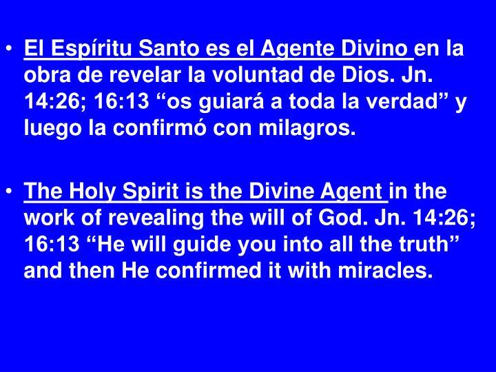 El Espíritu Santo es el Agente Divino