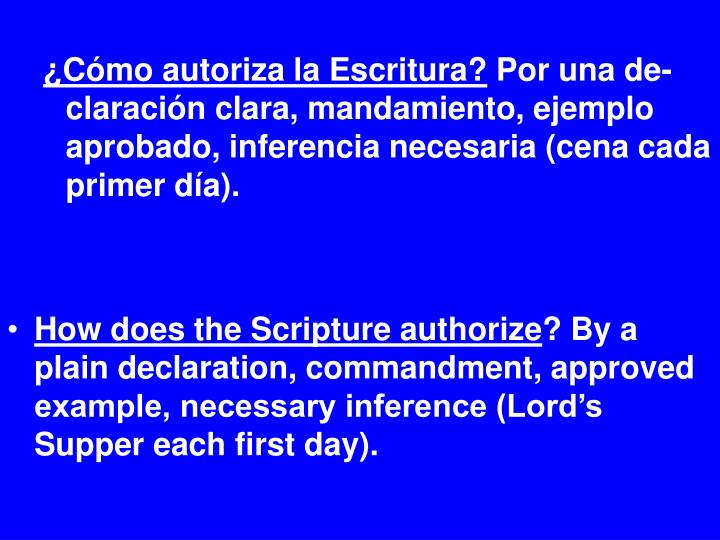 ¿Cómo autoriza la Escritura?