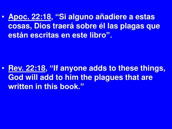 Apoc. 22:18
