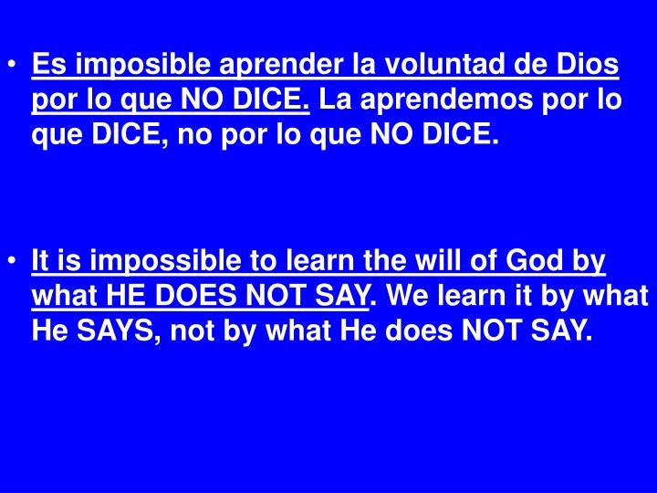 Es imposible aprender la voluntad de Dios por lo que NO DICE.