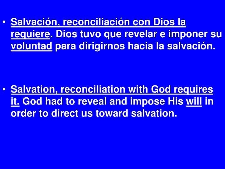 Salvación, reconciliación con Dios la requiere