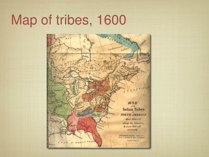 Map of tribes, 1600