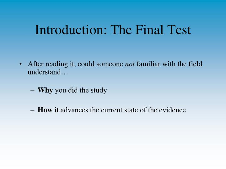 Introduction: The Final Test