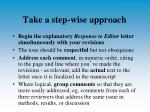 take a step wise approach