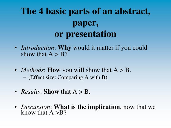 The 4 basic parts of an abstract, paper,