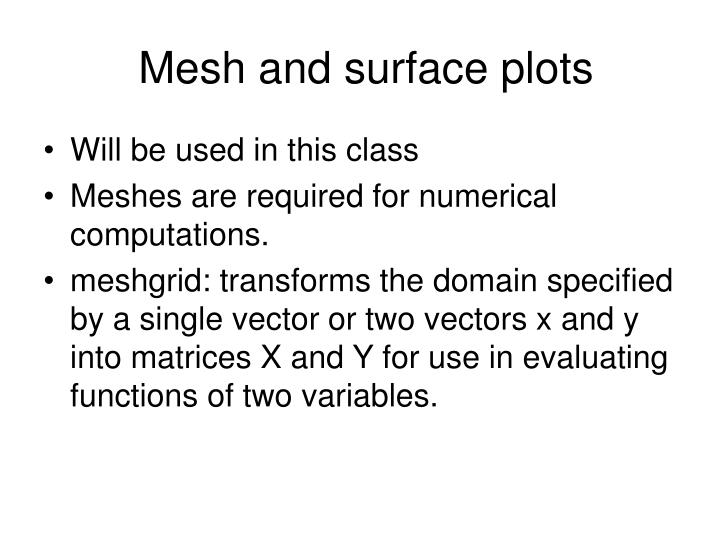 Mesh and surface plots