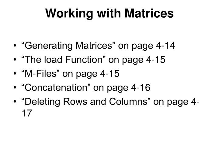 Working with Matrices
