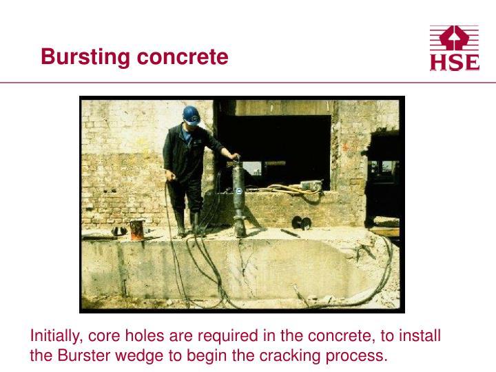 Bursting concrete