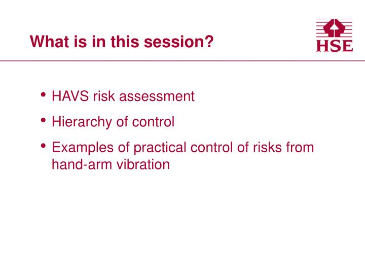 What is in this session?