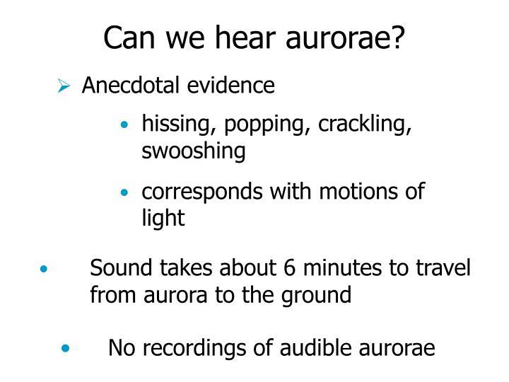Can we hear aurorae?