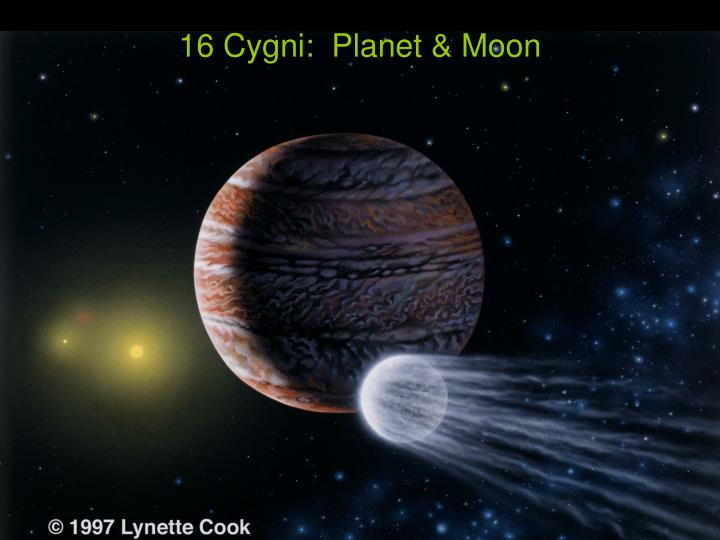 16 Cygni:  Planet & Moon